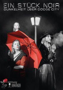 Theater: Ein Stück Noir - Dunkelheit über Dodge City @ statt-Theater | Neumünster | Schleswig-Holstein | Deutschland