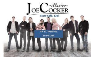 Joe Cocker Illusion im Statt-Café, Kiel @ Statt-Café Kiel | Kiel | Schleswig-Holstein | Deutschland